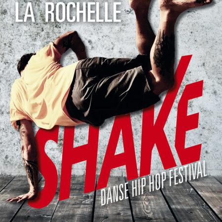 Shake La Rochelle !<br /> 3e édition